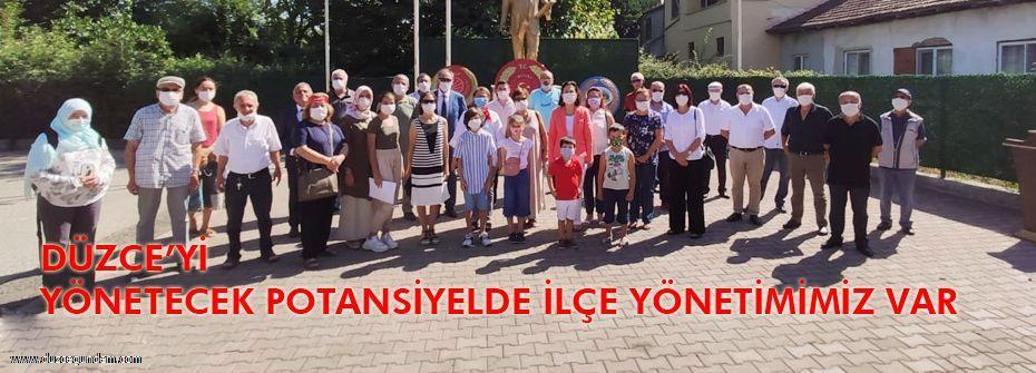 DÜZCE'Yİ YÖNETECEK POTANSİYELDE İLÇE YÖNETİMİMİZ VAR...